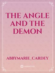 The Angle and the Demon