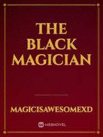 The Black Magician