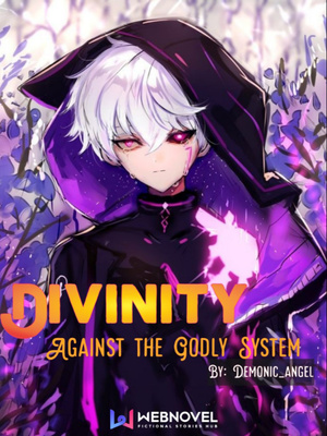 Divinity: Against the Godly System