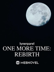 One More Time: Rebirth