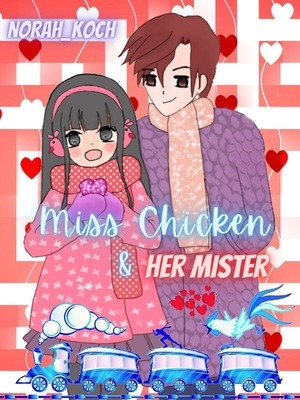 Miss Chicken & Her Mister