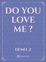 do you love me ?
