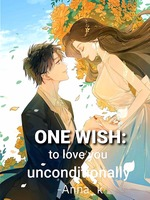One Wish: To love you unconditionally