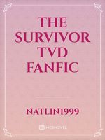 The Survivor TVD fanfic