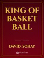 King of basket ball