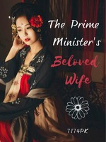 The Prime Minister's Beloved Wife