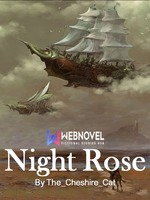 The Night Rose