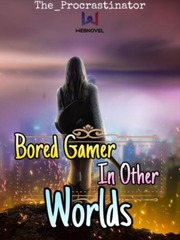 Bored Gamer in Other Worlds