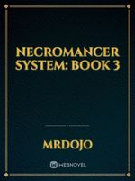 Necromancer System: Book 3