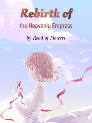 Rebirth of the Heavenly Empress