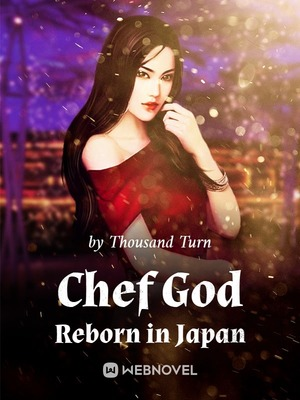 Chef God Reborn in Japan