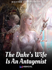 The Duke's Wife Is An Antagonist [Coming Soon]