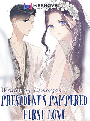President's Pampered First Love