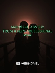 Marriage Advice: From a Non-Professional
