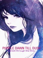 Purple Dawn Till Dusk : dearest through the time -INDONESIA-