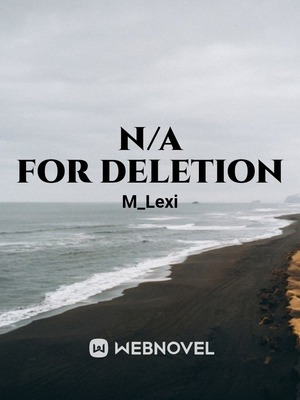 n/a for deletion