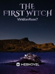 Forbidden Magic: The First Witch
