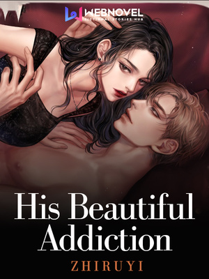 His Beautiful Addiction