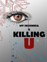 My insomnia is killing you