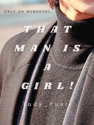 That Man Is A Girl!