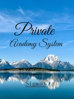 Private Academy System