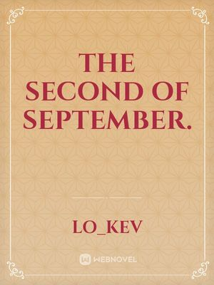 The Second of September.