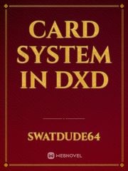 Card System in DxD