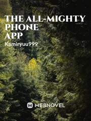 The All-Mighty Phone App