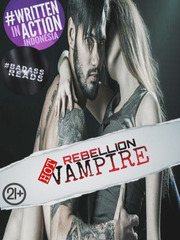 (Hot) Rebellion Vampire