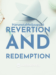 Revertion and Redemption