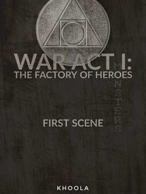 War Act I: Factory of Heroes