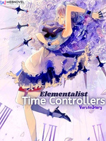Elementalist: Time Controllers