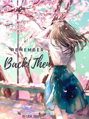 Remember Back Then
