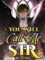 You Will Call Me Sir