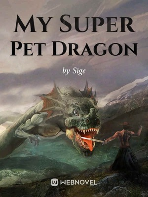 My Super Pet Dragon
