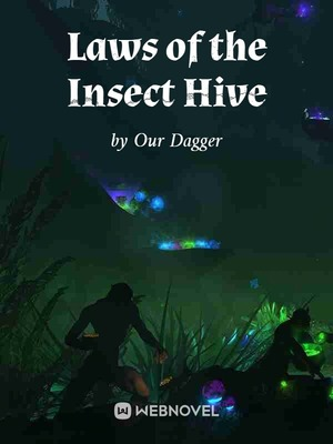 Laws of the Insect Hive