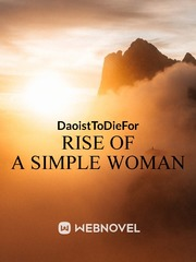 RISE OF A SIMPLE WOMAN