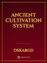 Ancient Cultivation System