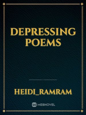 Depressing poems
