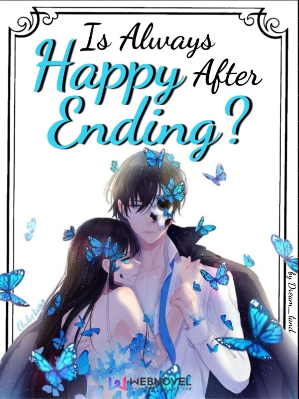 Is always Happy After Ending?