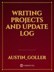Writing projects and Update log