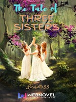 The Tale of Three Sisters