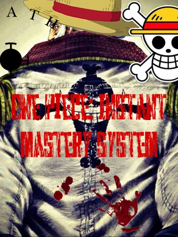 One piece: Instant mastery system(Droped)