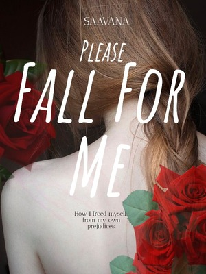 Please Fall For Me