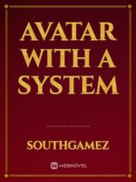 Avatar With A System