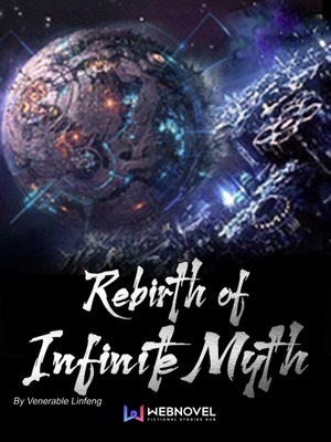 Rebirth of Infinite Myth