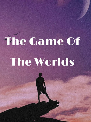 The Game of the Worlds