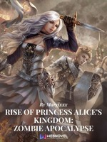 Rise of Princess Alice's Kingdom: Zombie Apocalypse (Original)