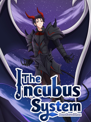 The Incubus System