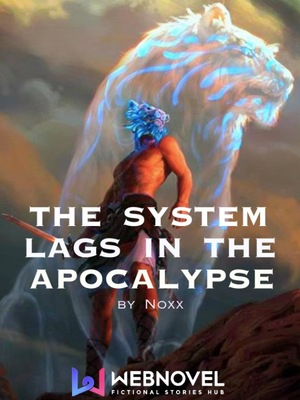 The System Lags in the Apocalypse